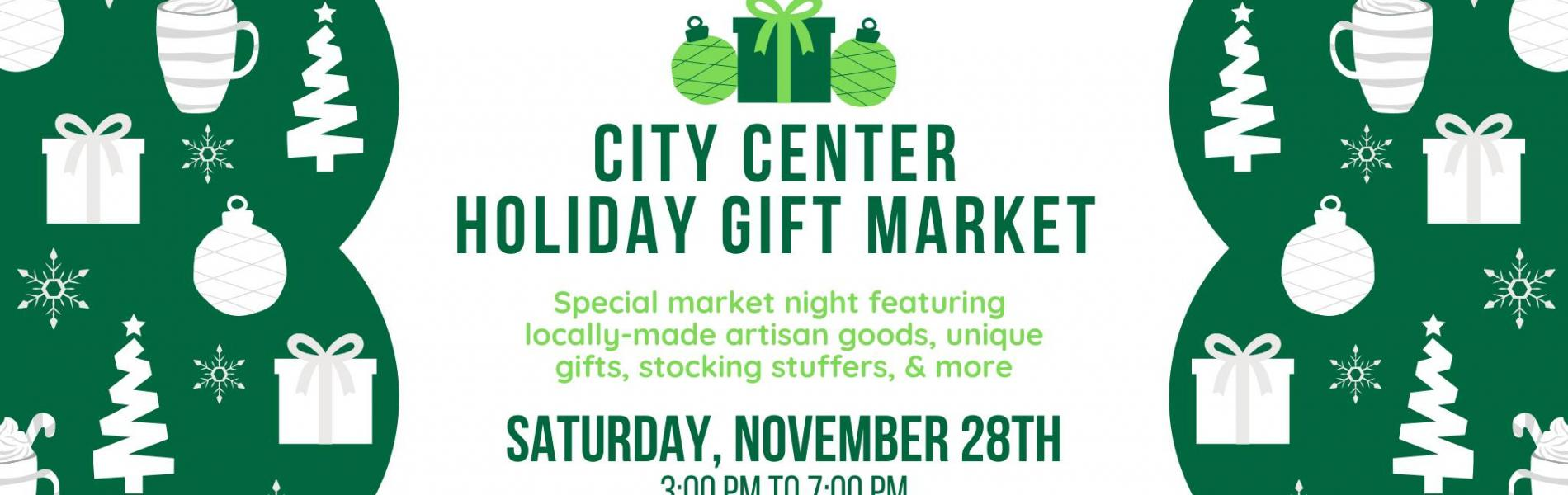 City Center Holiday Gift Market